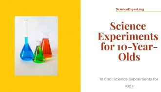 'science experiments for 10 year olds' is displayed against a white background.